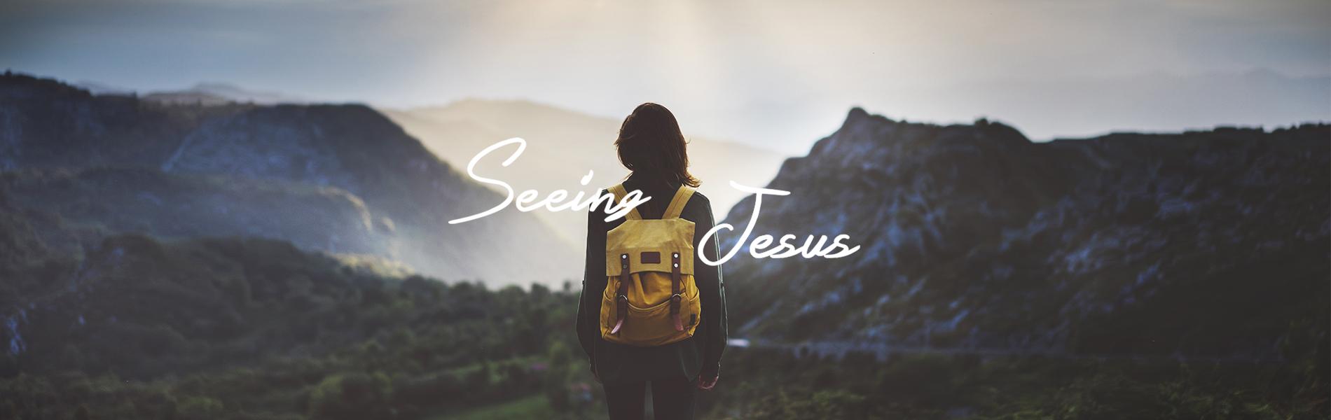 170719_seeingJesus-English_V2 New Creation TV | Broadcasting the Gospel of Jesus