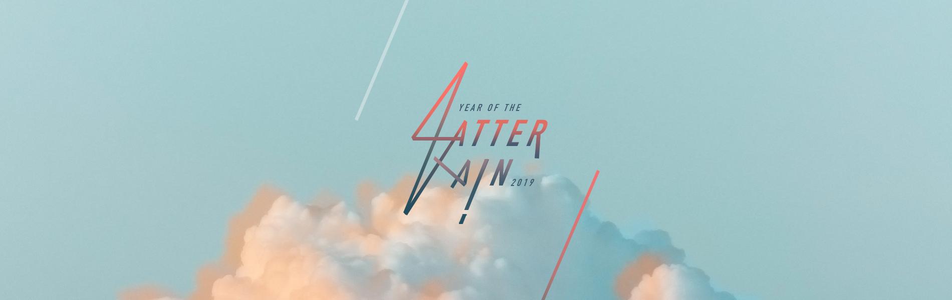 2019_02_Feb-Year-of-the-Latter-Rain_EN New Creation TV | Broadcasting the Gospel of Jesus